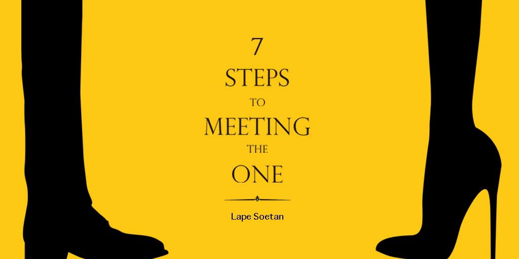 7 steps to meeting the one