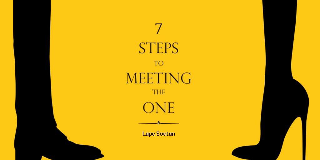 7 steps to meeting the one lape soetan