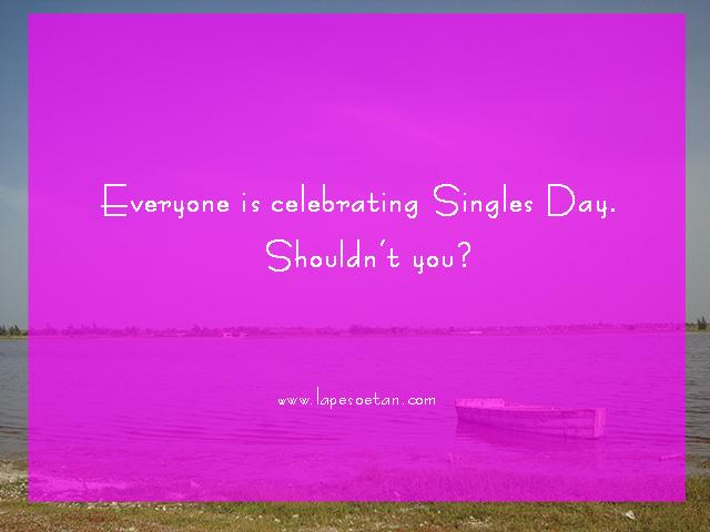 singles day lapesoetan.com