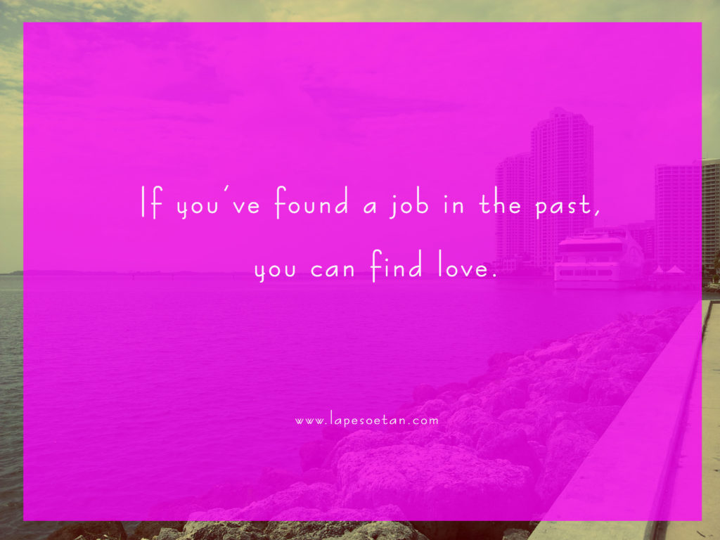 If you've found a job in the past, you can find love lapesoetan.com