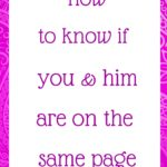 How to know if you and him are on the same page
