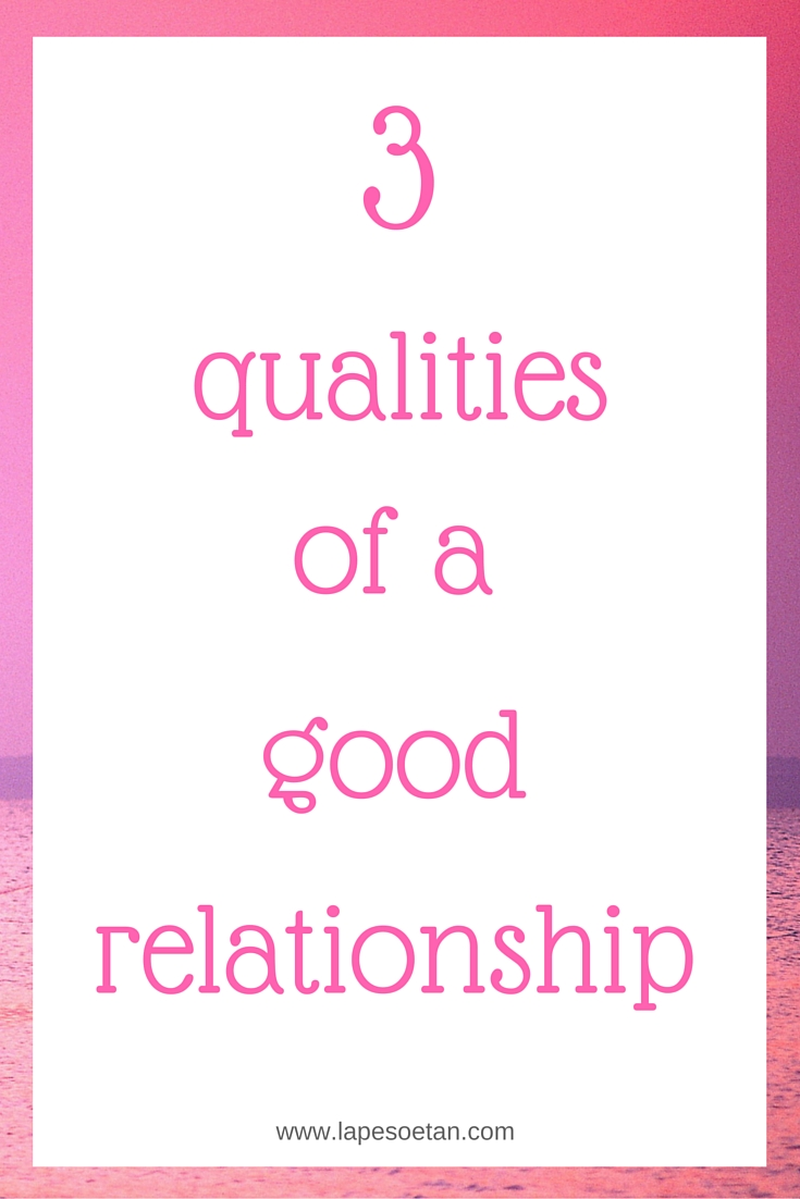 good qualities to have in a relationship