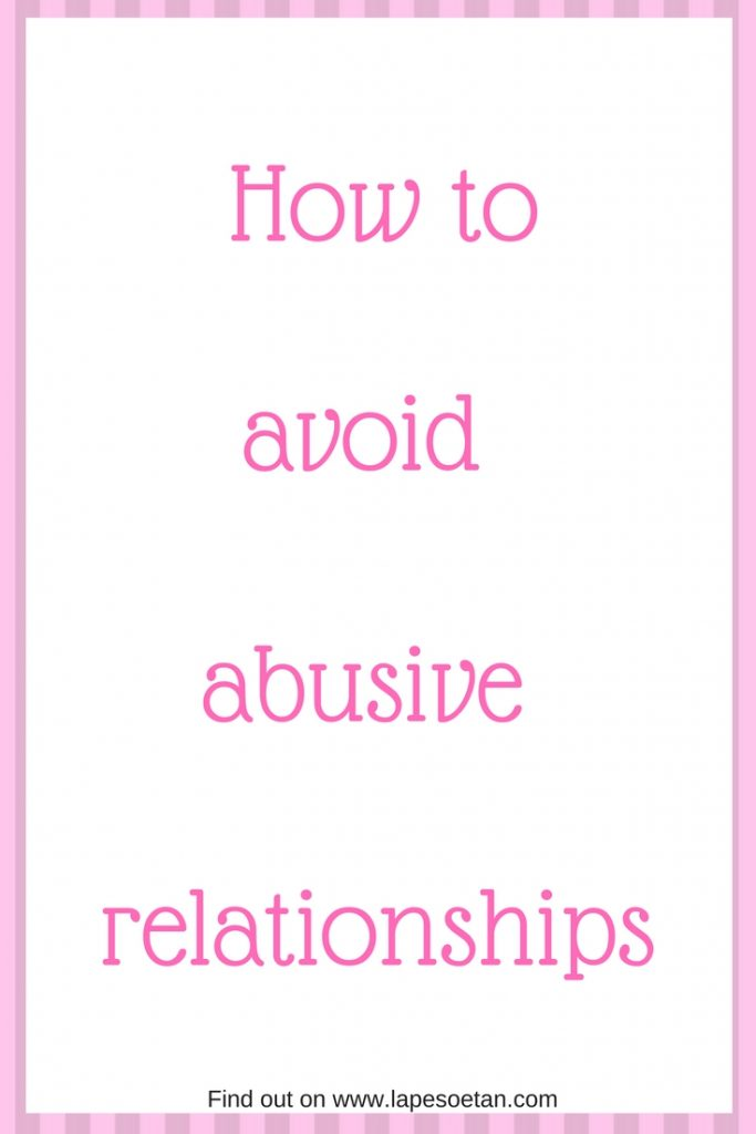 how to avoid abusive relationships www.lapesoetan.com