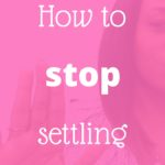 How to stop settling