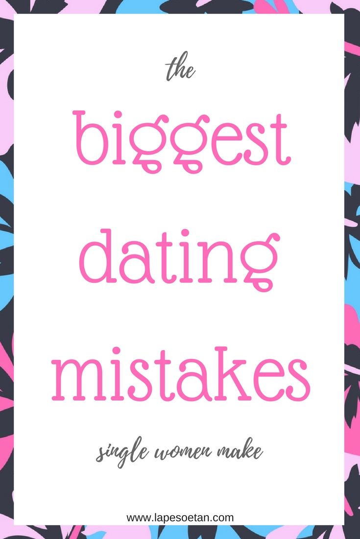 5 biggest dating mistakes Biggest dating mistakes women make most women have experienced the following scenario: they start seeing a guy, they honestly like him, and then they start obsessing over every little thing and ruin a potentially wonderful love story.