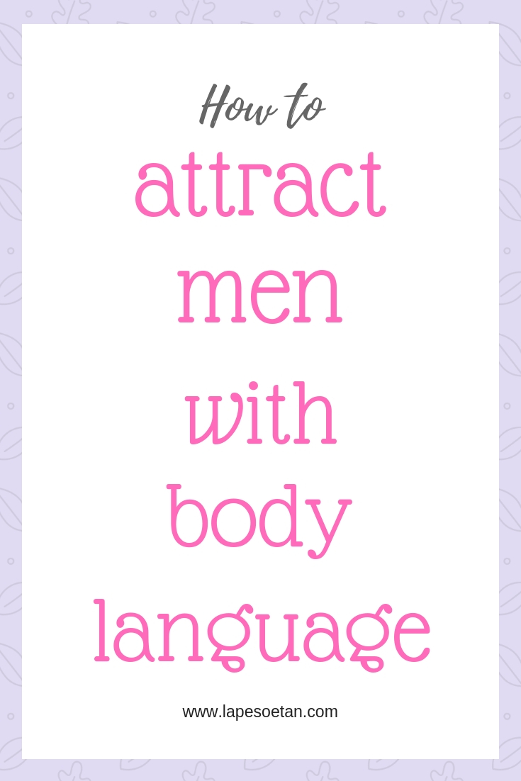 body language to attract a guy