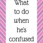 Podcast #49: What to do when he's confused