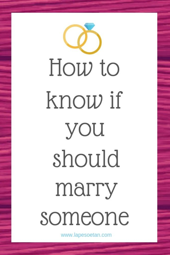 how to know if you should marry someone www.lapesoetan.com