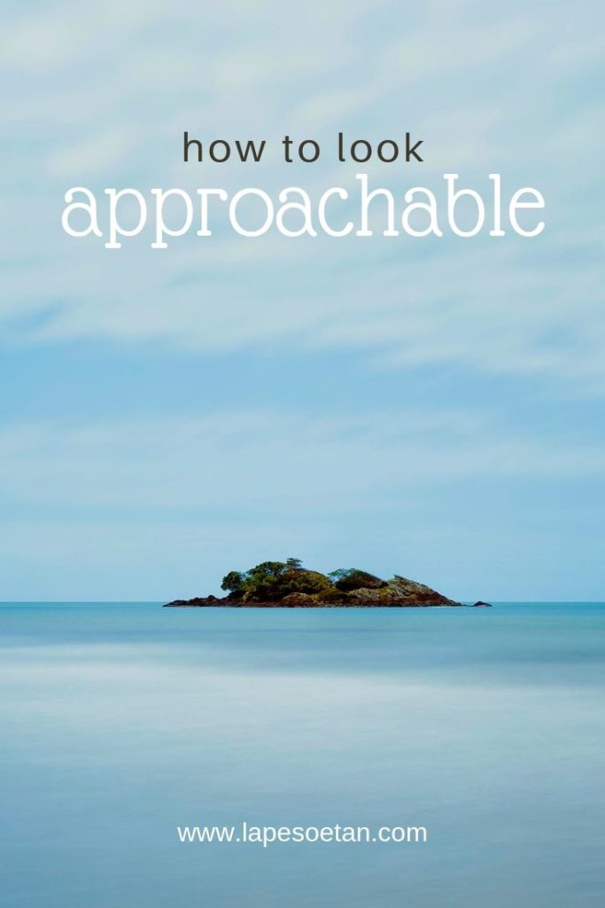 how to look approachable PODCAST www.lapesoetan.com