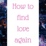 Podcast #54: How to find love again