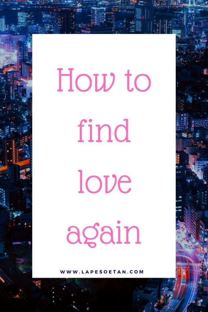 how to find love again PODCAST www.lapesoetan.com