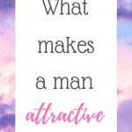 What makes a man attractive