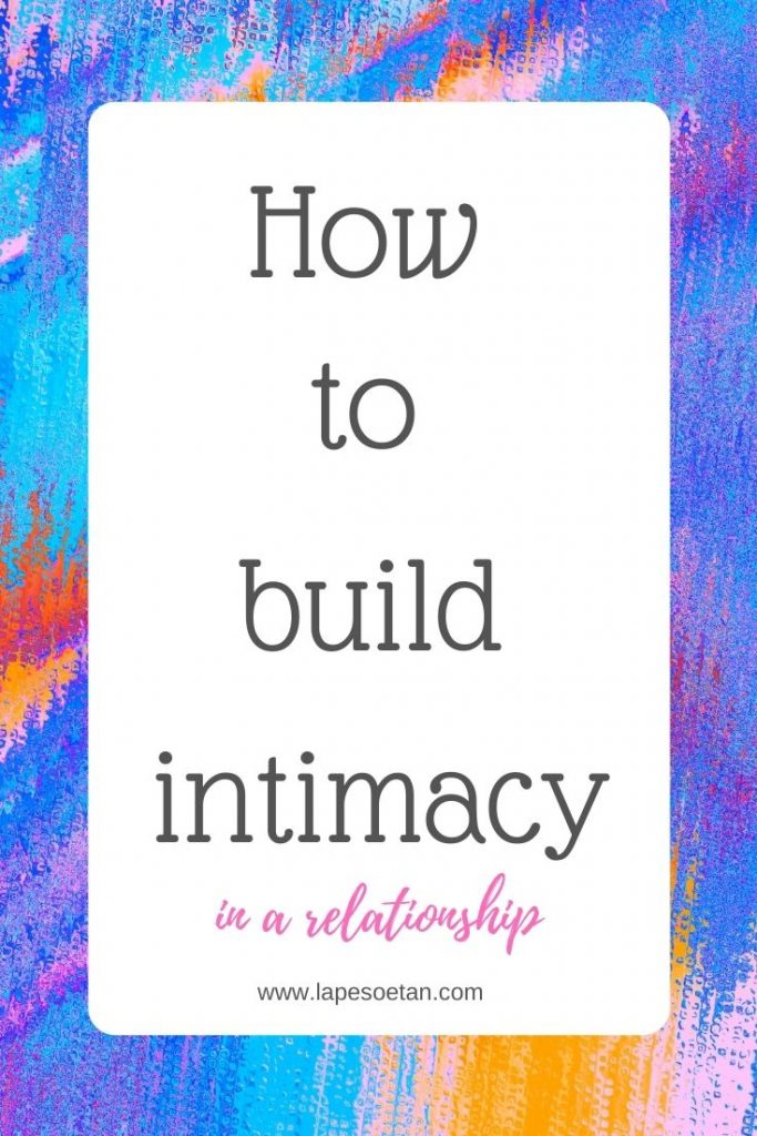 how to build intimacy in a relationship