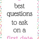 3 best questions to ask on a first date