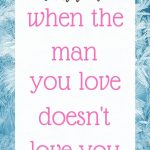 Podcast #65: What to do when the man you love doesn't love you